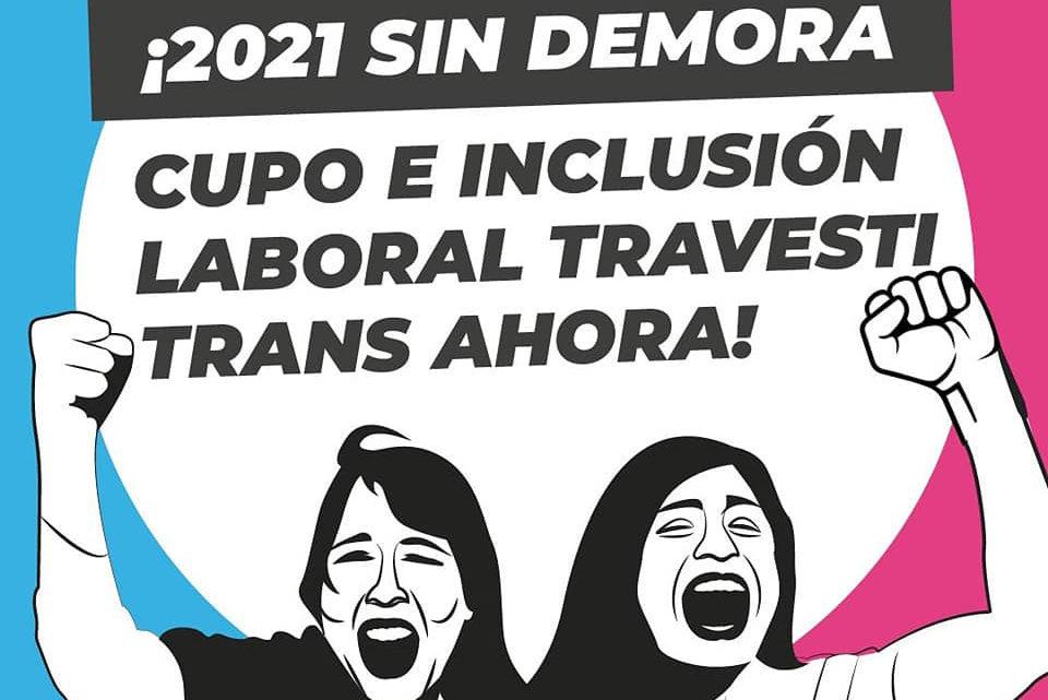 ¡Que sea ley: cupo e inclusión laboral travesti trans ahora!