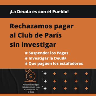 Club de Paris: Rechazamos el nuevo acuerdo de pagar sin investigar