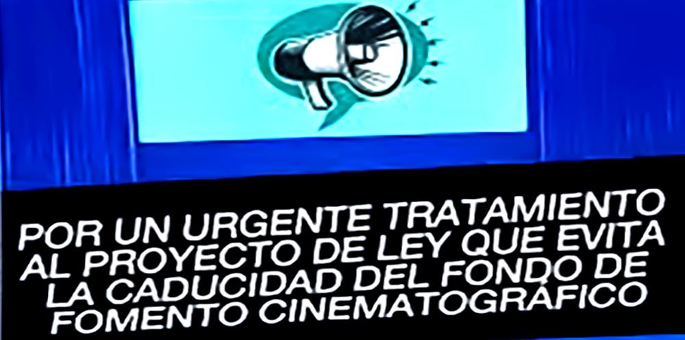 Por un urgente tratamiento al proyecto de ley que evita la caducidad del fondo de fomento cinematográfico